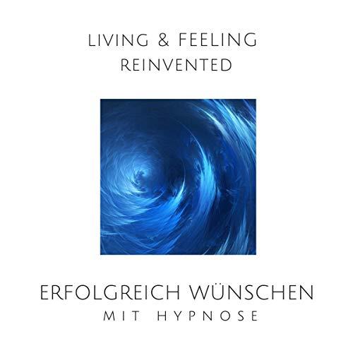 Erfolgreich wünschen mit Hypnose Titelbild