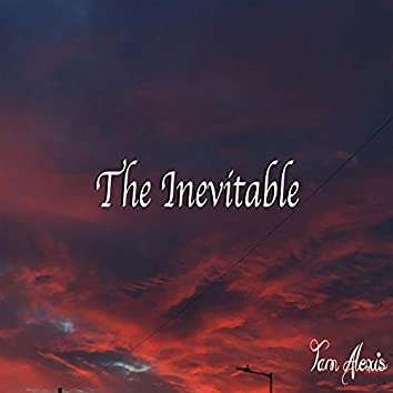 The Inevitable