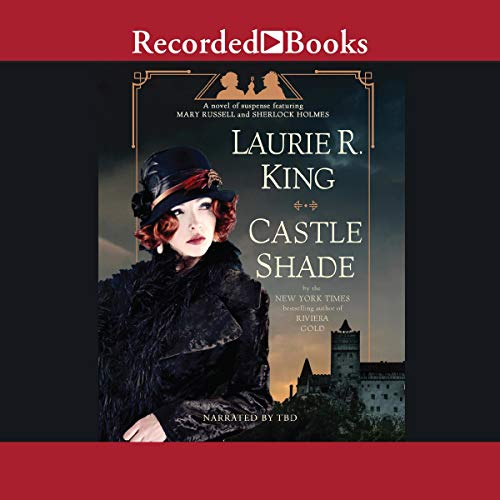 Castle Shade Audiobook By Laurie R. King cover art