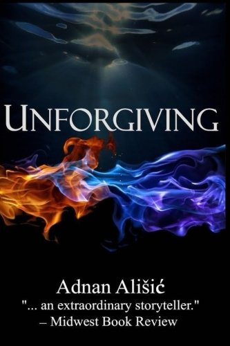 Book: Unforgiving by Adnan Ališić