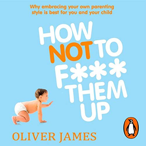 How Not to F*** Them Up cover art