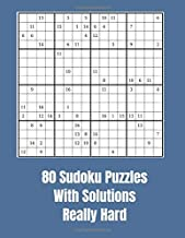 80 Sudoku Puzzles With Solutions Really Hard: 16 X 16 puzzles for experienced players.