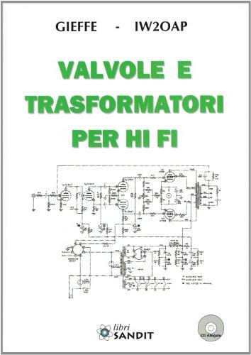 Valvole e trasformatori Hi-Fi