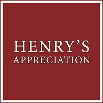 Henry's Appreciation