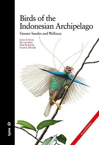 Birds of the Indonesian Archipelago: Greater Sundas and Wallacea