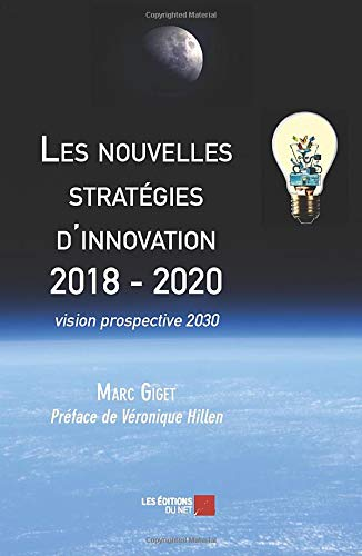 Les nouvelles stratégies d'innovation 2018 - 2020