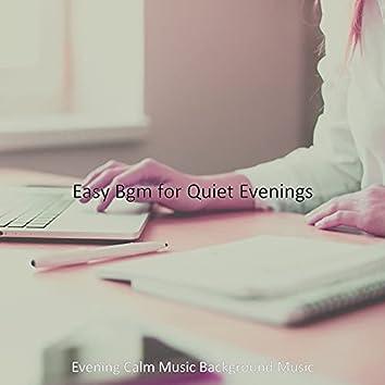 Easy Bgm for Quiet Evenings