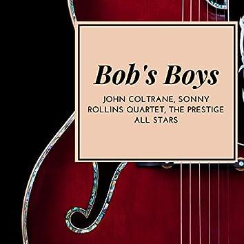 Bob's Boys
