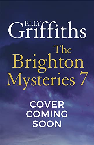 Brighton Mystery 7: The gripping new novel from the bestselling author of The Dr Ruth Galloway Mysteries and The Postscript Murders (English Edition)