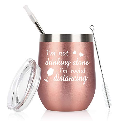 Social Distancing Wine Tumbler for Women, I'm Not Drinking Alone I'm Social Distancing Stainless Steel Wine Tumbler with Lid, Funny Quarantine Gifts for Women Female Friends Coworker(12oz, Rose Gold)