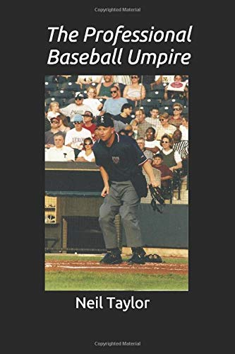 The Professional Baseball Umpire