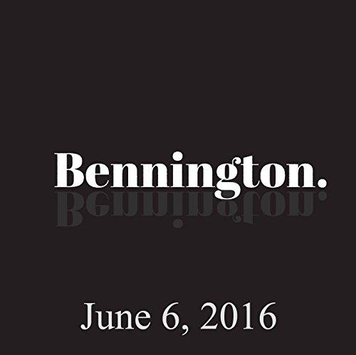 Bennington, June 6, 2016 audiobook cover art