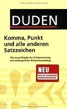 Duden - Komma, Punkt und alle anderen Satzzeichen