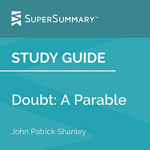 Study Guide: Doubt: A Parable by John Patrick Shanley (SuperSummary) cover art