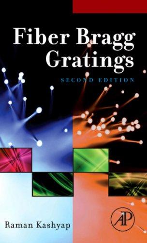 Fiber Bragg Gratings (Optis and Photonics Series) (English Edition)