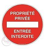 AUA SIGNALETIQUE - Panneau propriété privée entrée Interdite - Ø 330 mm, Aluminium Dibond 3mm