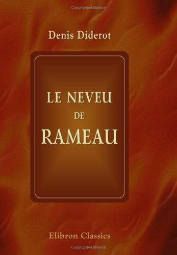 Le neveu de Rameau: Nouvelle édition revue et corrigée sur les différents textes avec une introduction par Charles Asselineau