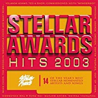 Stellar Award Hits 2003