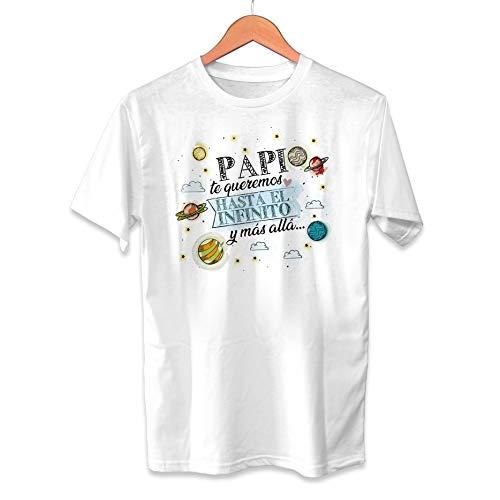 Muy Chulo Camiseta Papi te Queremos hasta el Infinito y más Allá Dia del Padre - Unisex Tallas Adultas e Infantiles - Frase motivadora - Regalo Original para Papá Cumpleaños