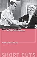 Romantic Comedy: Boy Meets Girl Meets Genre (Short Cuts (Wallflower))