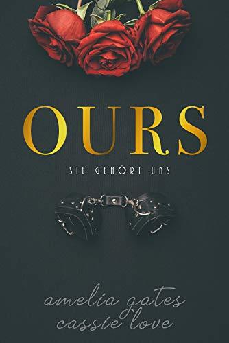 Ours: Sie gehört uns - Dark Romance (German Edition)
