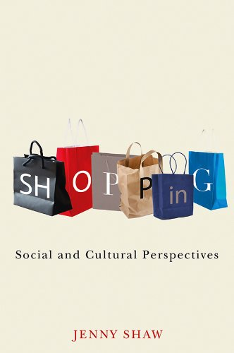 Shopping: Social and Cultural Perspectives (English Edition)