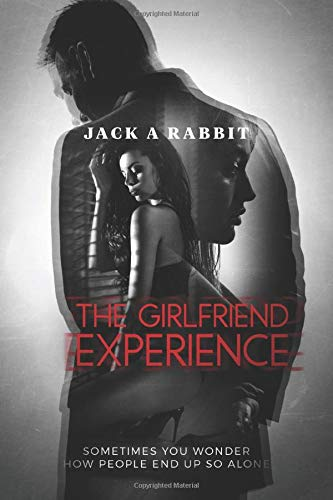 The Girlfriend Experience (The Midway Books, Band 2)