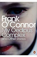 My Oedipus Complex: and Other Stories (Penguin Modern Classics)
