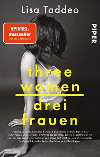 Three Women – Drei Frauen: Provokanter SPIEGEL-Bestseller über Lust und Liebe – jetzt im Taschenbuch