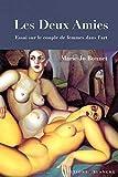 Deux amies - Essai sur le couple de femmes dans l'Art