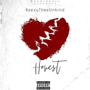 Honest (feat. KeezyTheeUnkind)