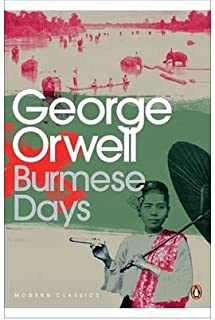 (Burmese Days) By George Orwell (Author) Paperback on (Mar , 2010)