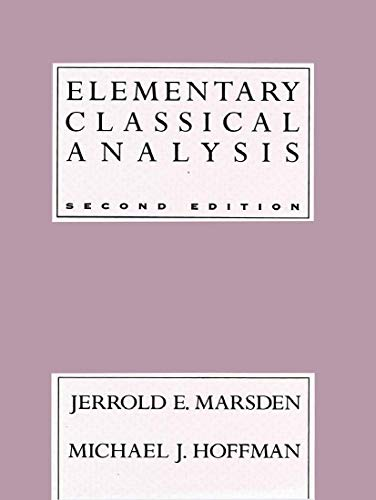 Elementary Classical Analysis, 2nd Edition