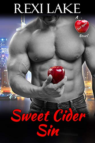 Sweet Cider Sin (Bad Apples) by [Rexi Lake]