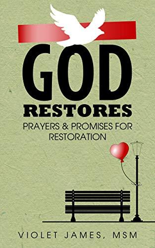 God Restores: Prayers & Promises For Restoration by Violet James ebook deal