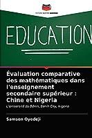 Évaluation comparative des mathématiques dans l'enseignement secondaire supérieur: Chine et Nigeria