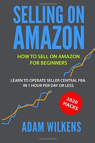 Selling On Amazon How to Sell on Amazon for Beginners Learn to Operate Seller Central FBA in product image