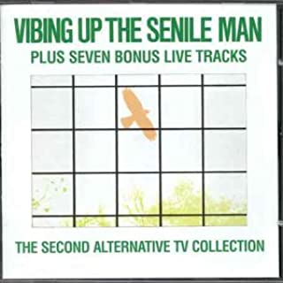 Vibing Up the Senile Man/..