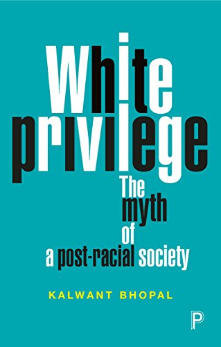 White Privilege: The Myth of a Post-Racial Society - Kindle ...