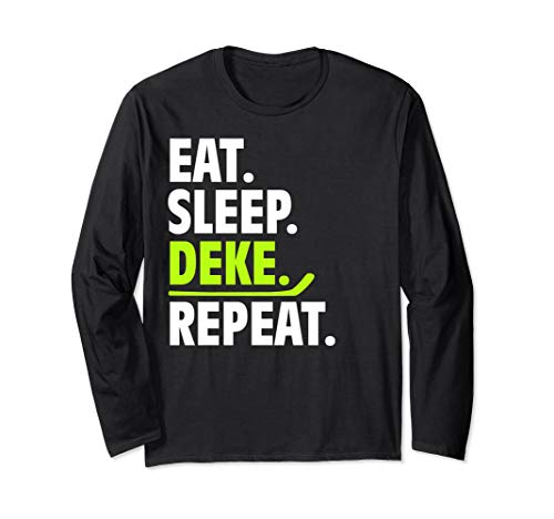 Eat Sleep Deke Repeat Lustige Hockey-Kleidung Ice Sport Langarmshirt