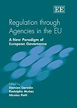 Regulation through Agencies in the EU: A New Paradigm of European Governance