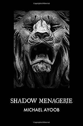 Shadow Menagerie
