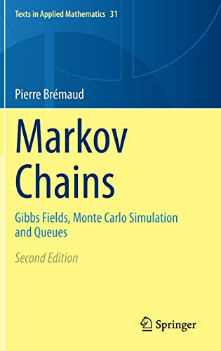 Markov Chains: Gibbs Fields, Monte Carlo Simulation and Queues: 31