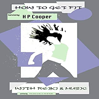 How to Get Fit with Reiki and Music: Release Your Inner Power cover art