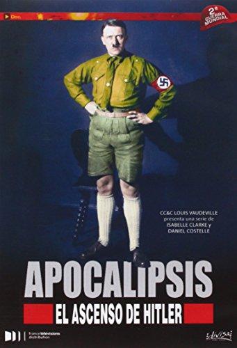 Apocalipsis El Ascenso De Hitler [DVD]