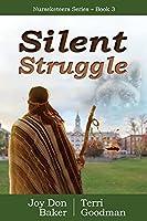 Silent Struggle (Nurseketeers)