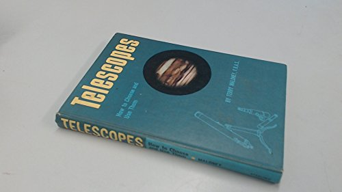 Telescopes: How To Choose and Use Them