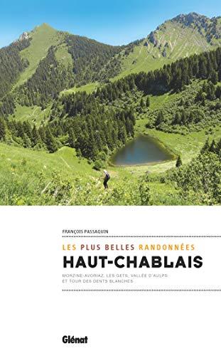 Haut-Chablais, les plus belles randonnées: Tour des Dents Blanches et circuits autour de Morzine-Avoriaz, Les Gets
