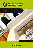 Reproducción en equipos de reprografía. ARGI0309 - Reprografía