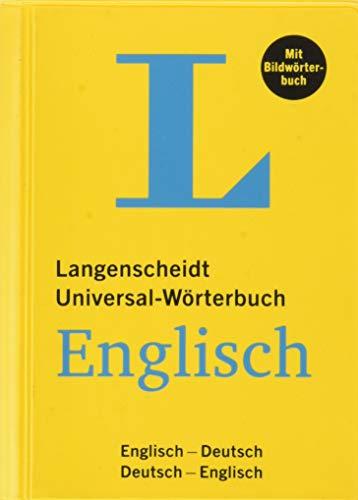 Langenscheidt Universal-Wörterbuch Englisch - mit Bildwörterbuch: Englisch-Deutsch/Deutsch-Englisch: Langenscheidt Universal - Worterbuch Eng (Langenscheidt Universal-Wörterbücher)
